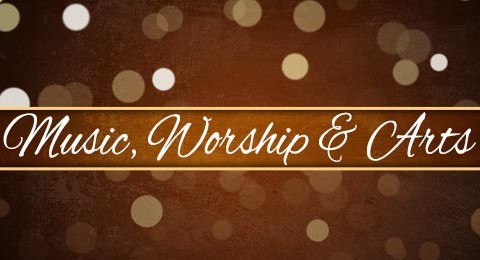 Music, Worship & Arts
