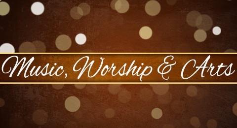 Music, Worship & Arts