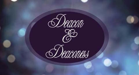 Deacon & Deaconess