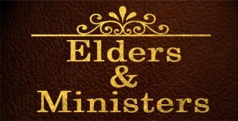 Elders & Ministers